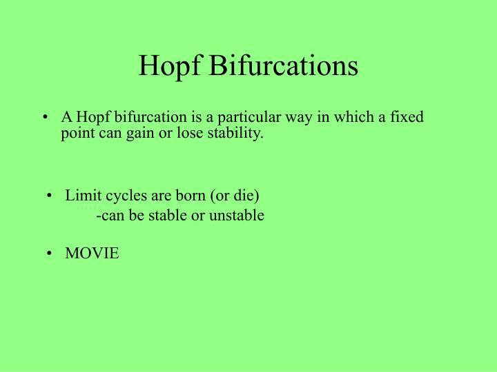 Hopf Bifurcations
