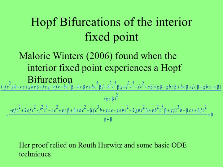 Hopf Bifurcations of the interior fixed point