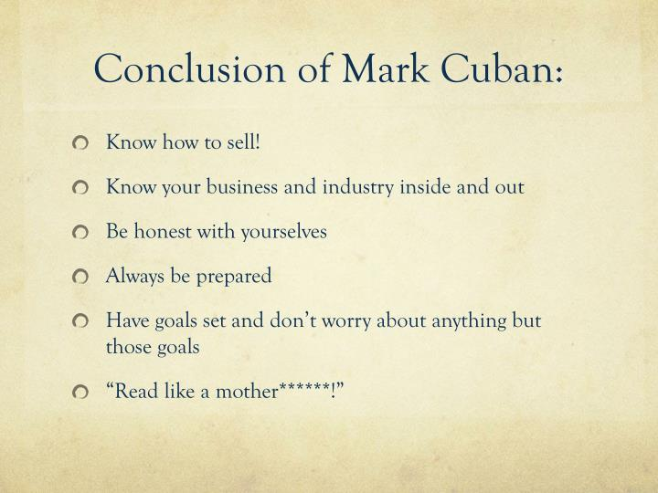 Conclusion of Mark Cuban:
