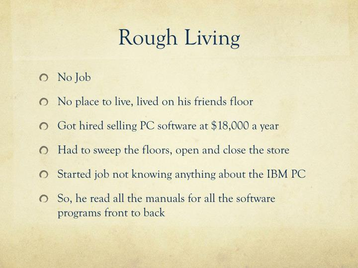 Rough Living