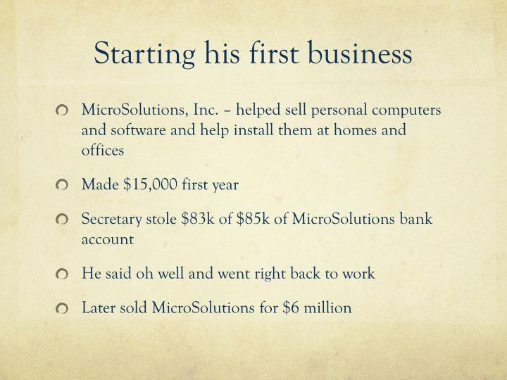 Starting his first business