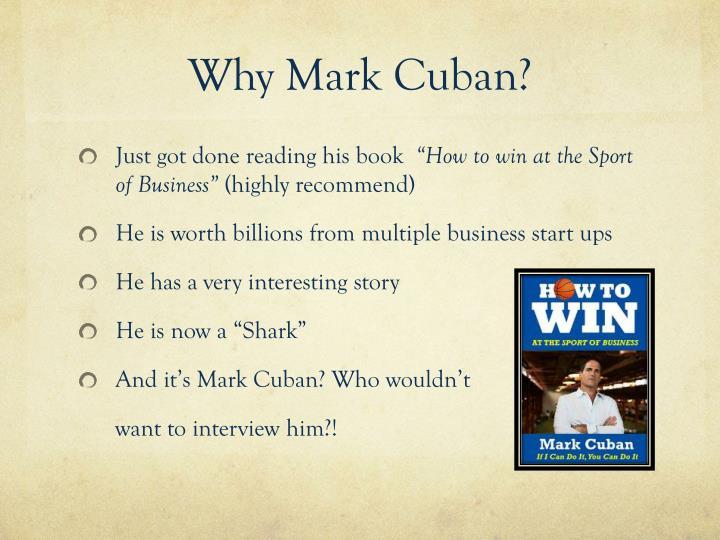 Why Mark Cuban?