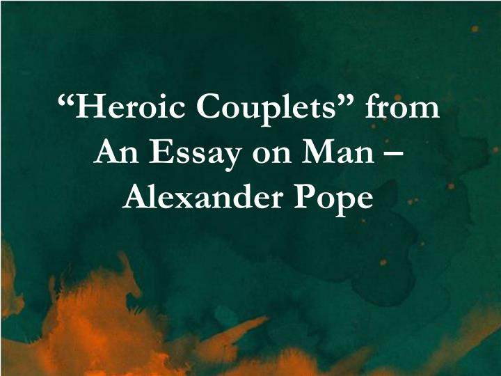 an essay on man by alexander pope meaning Essay on man, by alexander pope the project gutenberg ebook, essay on man, by alexander pope, edited by henry morley this ebook is for the use of anyone anywhere at no cost and with almost no restrictions whatsoever.