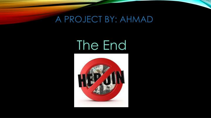 A project by: ahmad