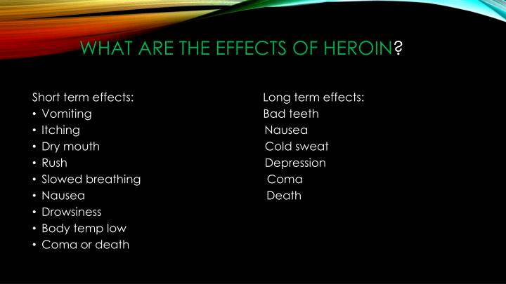 What are the effects of heroin