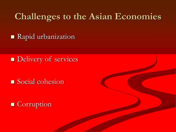 Challenges to the Asian Economies