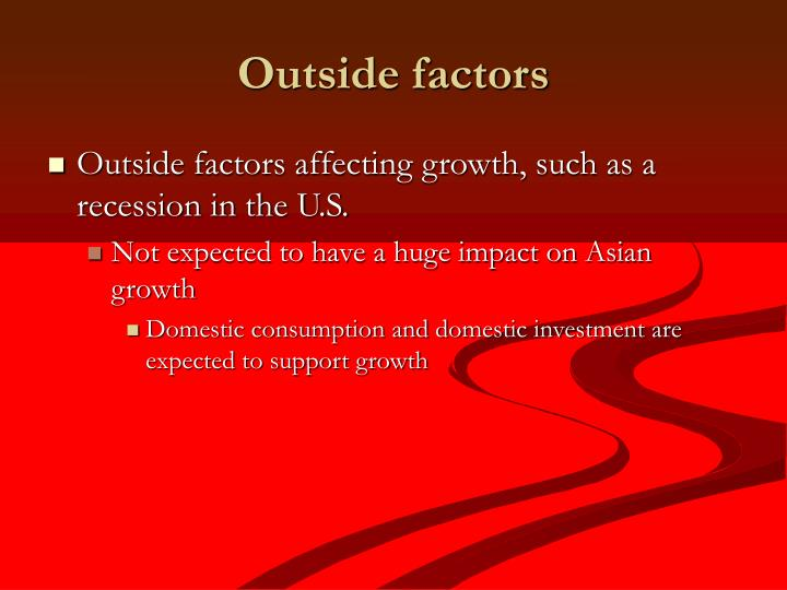 Outside factors