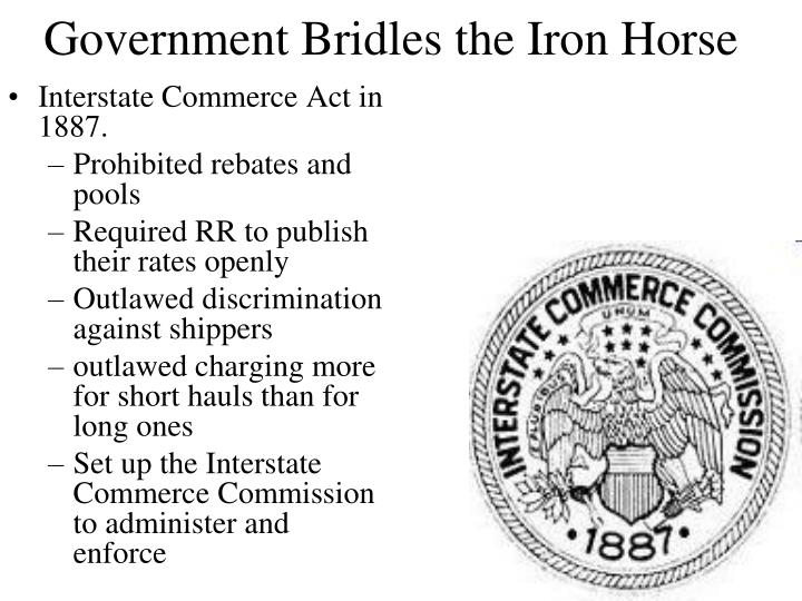 Interstate Commerce Act in 1887.