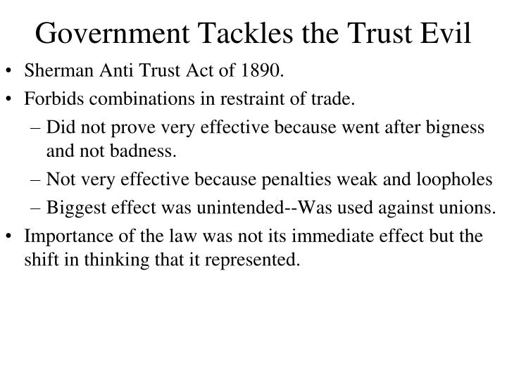 Sherman Anti Trust Act of 1890.