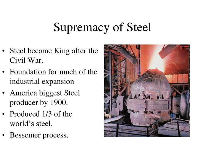 Steel became King after the Civil War.