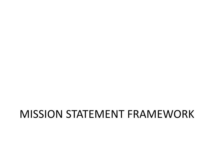 Mission Statement Framework
