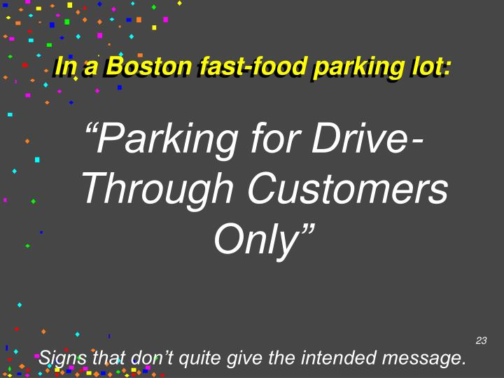 In a Boston fast-food parking lot: