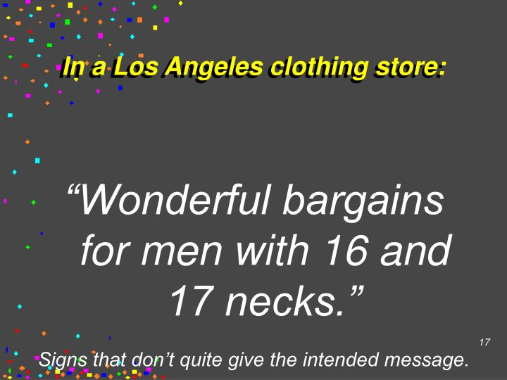 In a Los Angeles clothing store:
