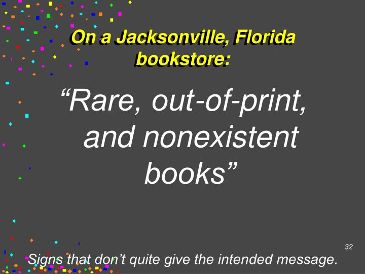On a Jacksonville, Florida bookstore: