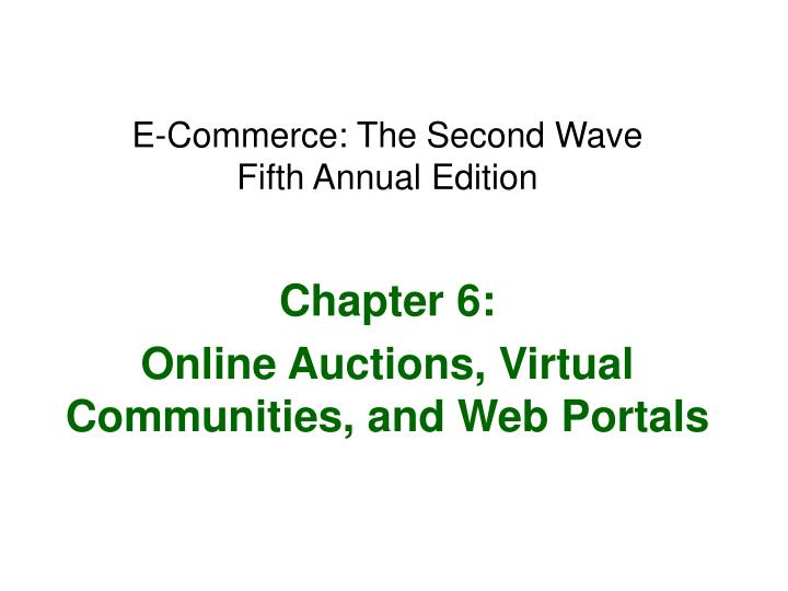 E-Commerce: The Second Wave