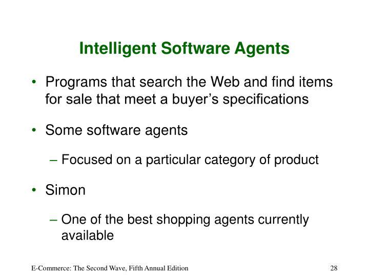 Intelligent Software Agents