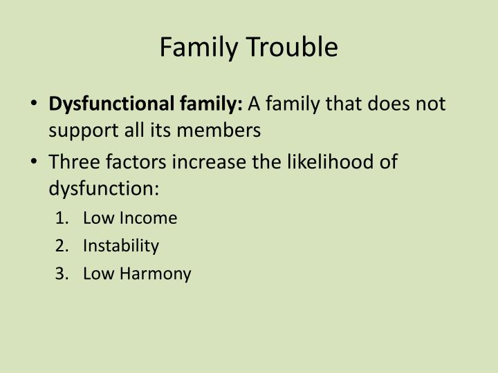 Family Trouble