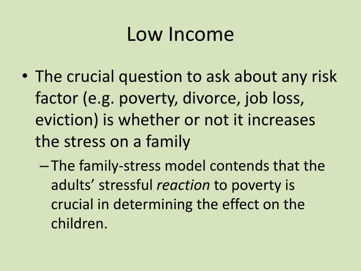 Low Income