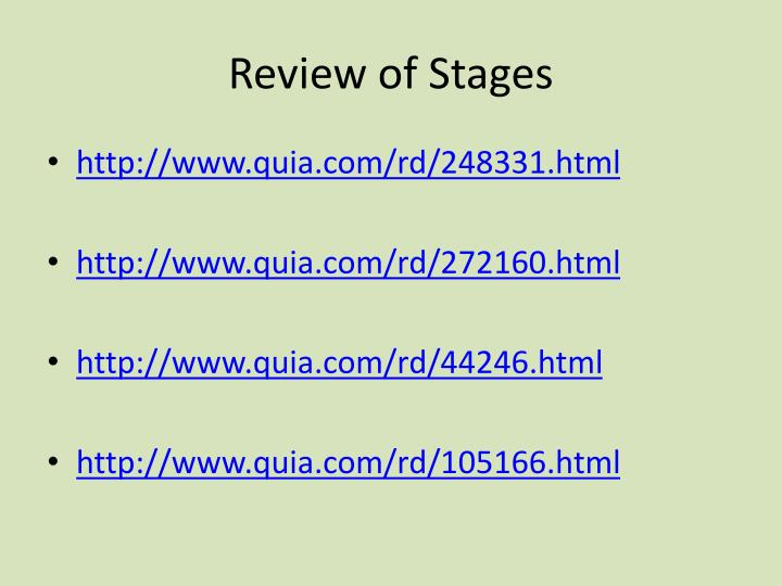 Review of Stages