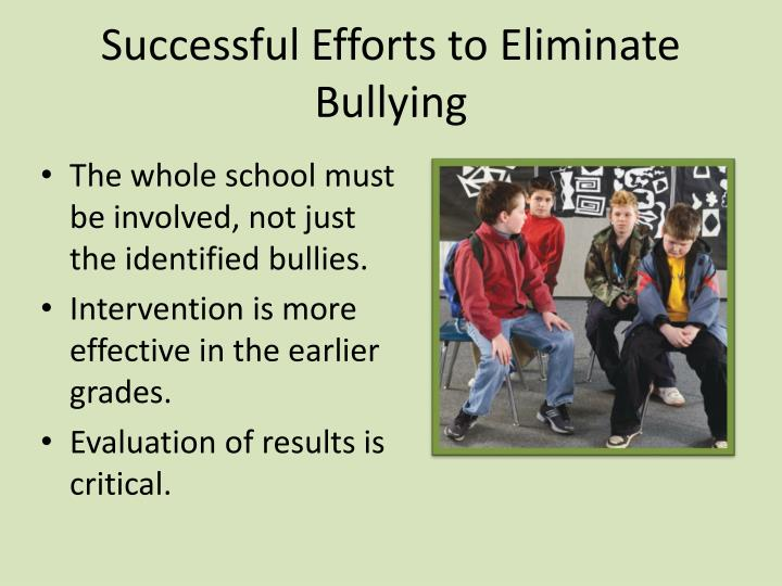 Successful Efforts to Eliminate Bullying