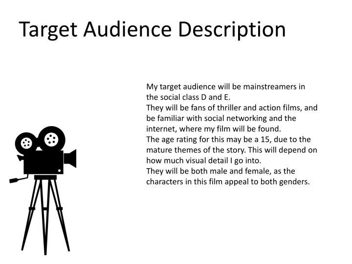 Target Audience Description