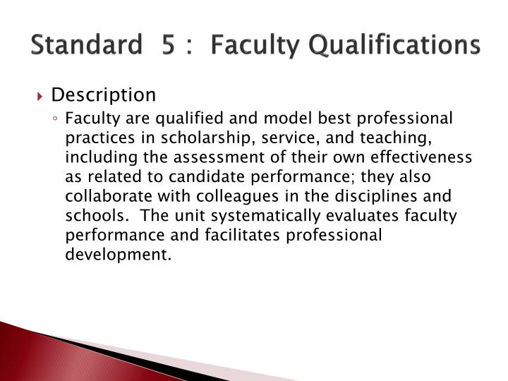 Standard  5 :  Faculty Qualifications