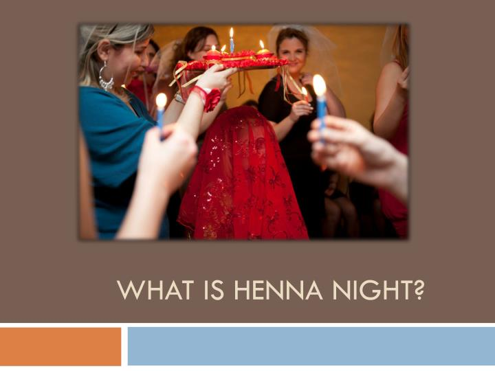 what is henna night