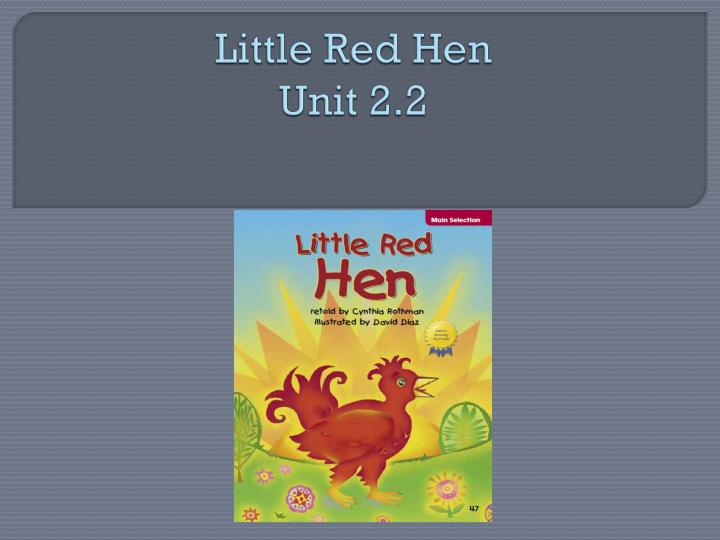 Little red hen unit 2 2
