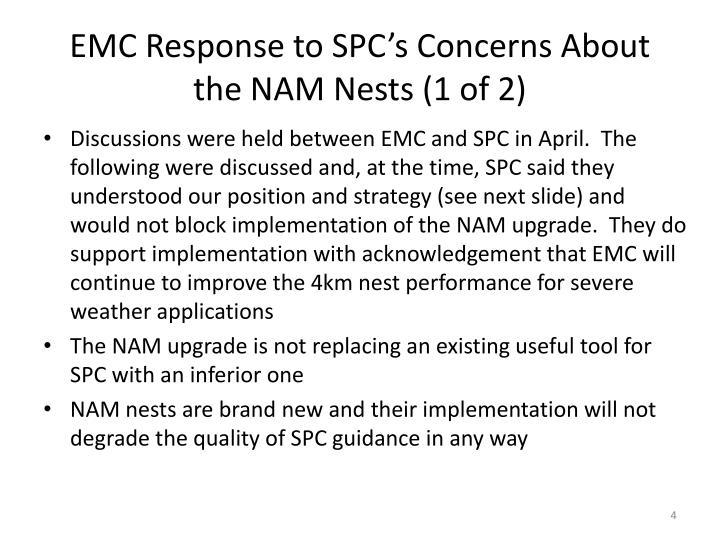 EMC Response to SPC's Concerns About  the NAM Nests (1 of 2)