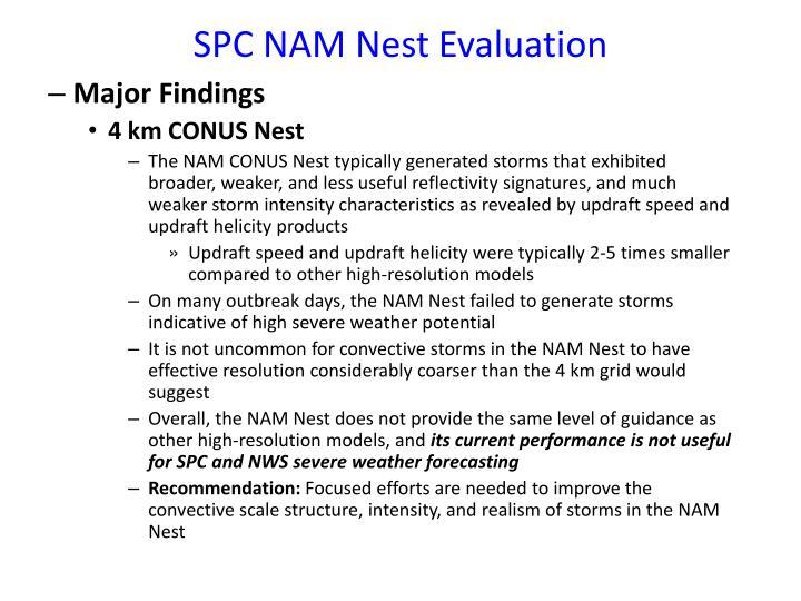 SPC NAM Nest Evaluation