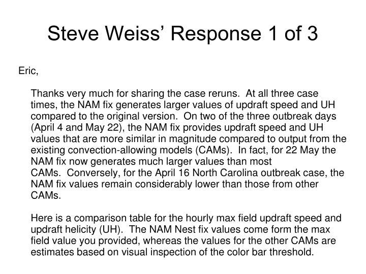 Steve Weiss' Response 1 of 3