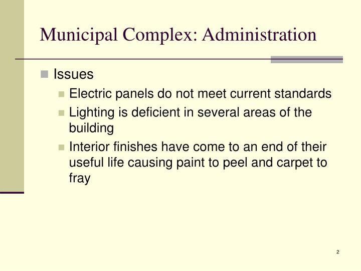 Municipal Complex: Administration