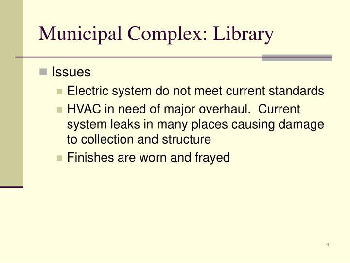 Municipal Complex: Library