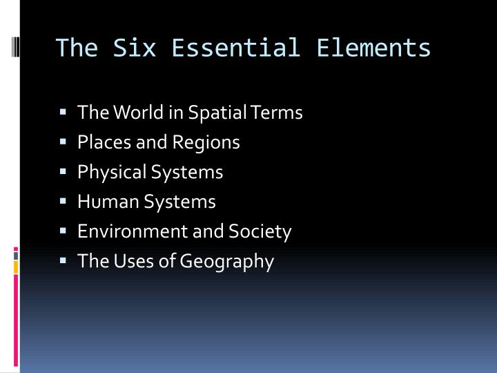 The Six Essential Elements