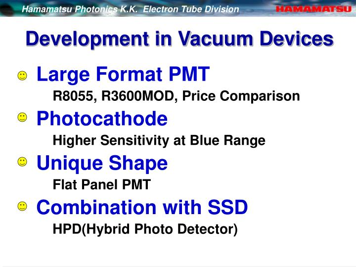 Development in Vacuum Devices