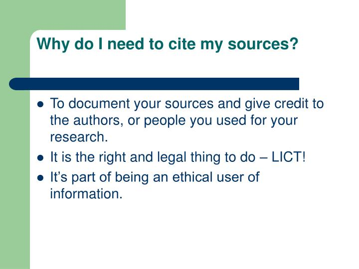 Why do I need to cite my sources?