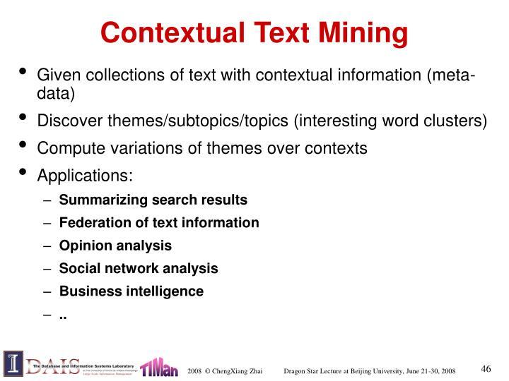 Contextual Text Mining