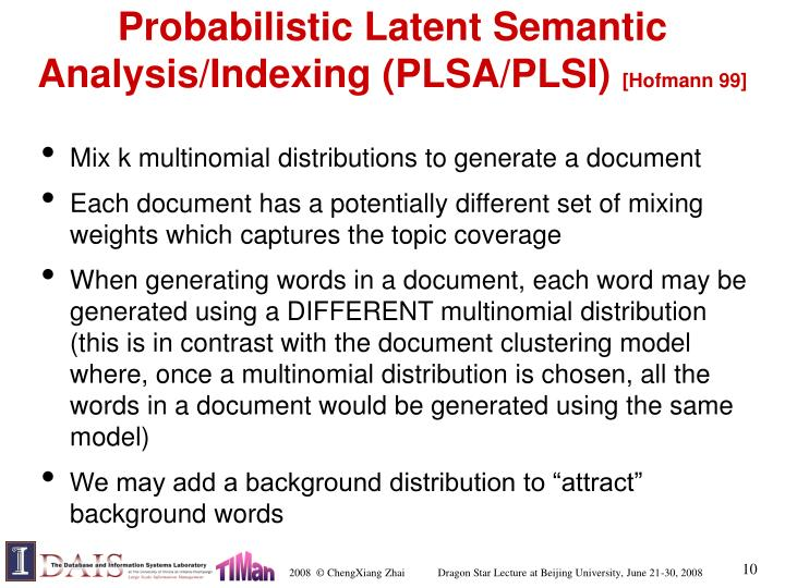 Probabilistic Latent Semantic Analysis/Indexing (PLSA/PLSI)