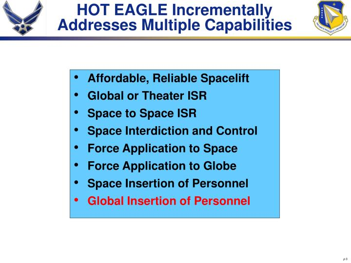 Hot eagle incrementally addresses multiple capabilities