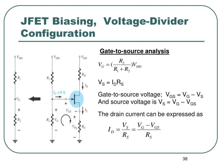 JFET Biasing,  Voltage-Divider Configuration