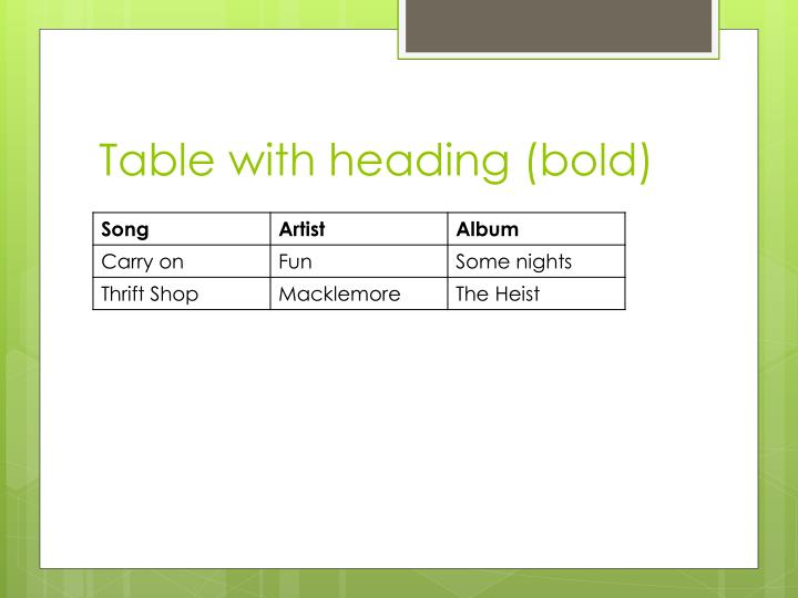 Table with heading (bold)