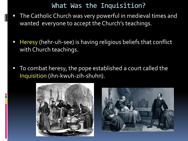 What Was the Inquisition?