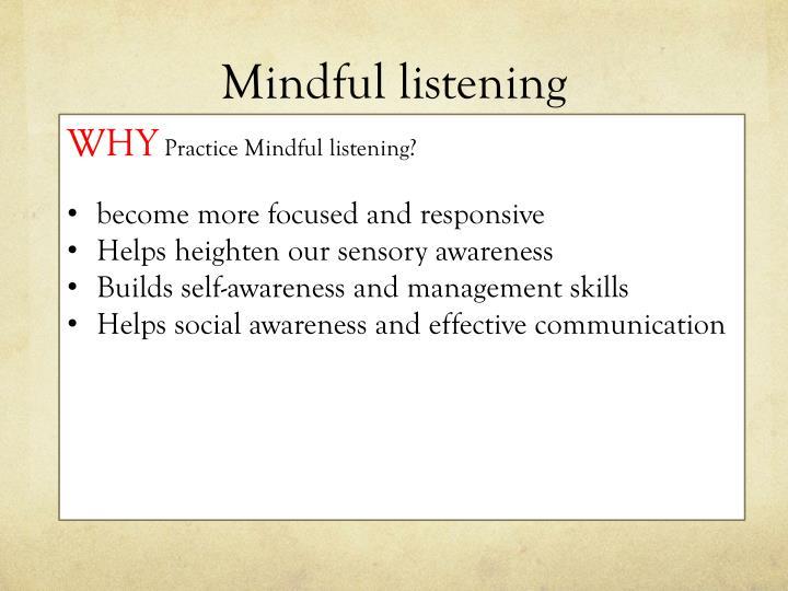 Mindful listening