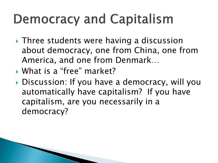 Democracy and Capitalism