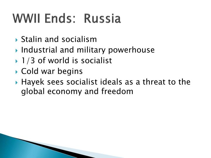WWII Ends:  Russia