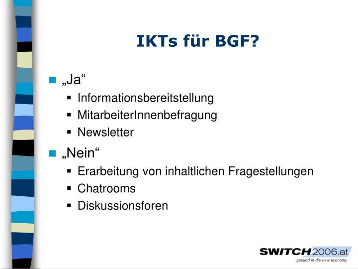 IKTs für BGF?
