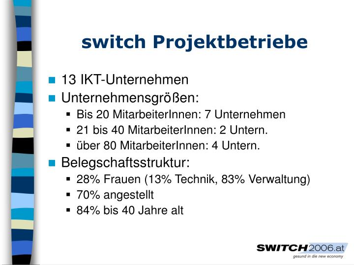 switch Projektbetriebe