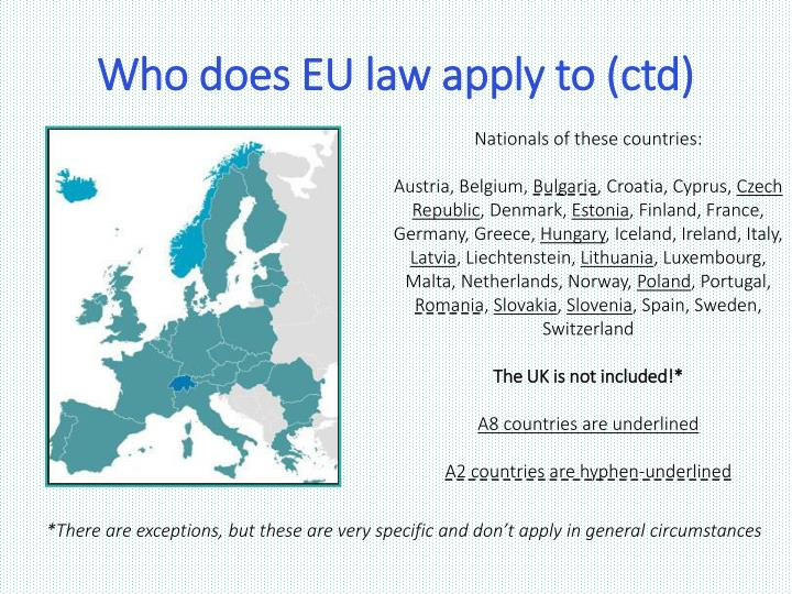 Who does EU law apply to (
