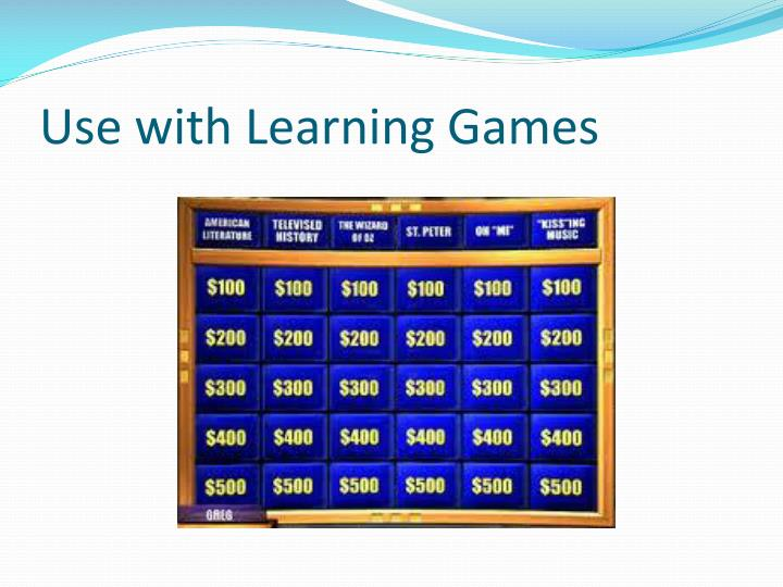 Use with Learning Games