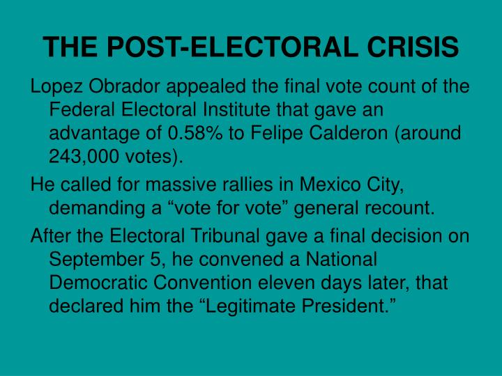 THE POST-ELECTORAL CRISIS